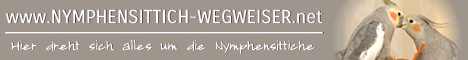 Nymphensittich Wegweiser - rund um die Nymphensittiche